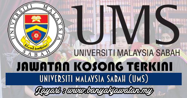 Jawatan Kosong 2017 di Universiti Malaysia Sabah (UMS) www.banyakjawatan.my