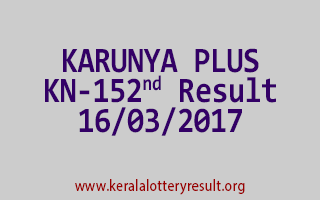 KARUNYA PLUS Lottery KN 152 Results 16-3-2017