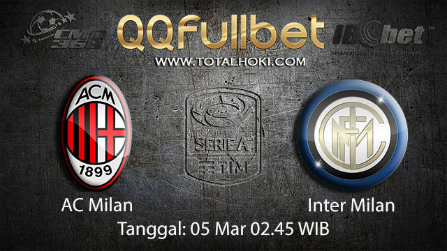 BOLA88 - PREDIKSI TARUHAN BOLA AC MILAN VS INTER MILAN 5 MARET 2018 ( ITALIAN SERIE A )