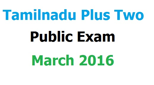 tn plus two 12th march 2016 rules and regulations