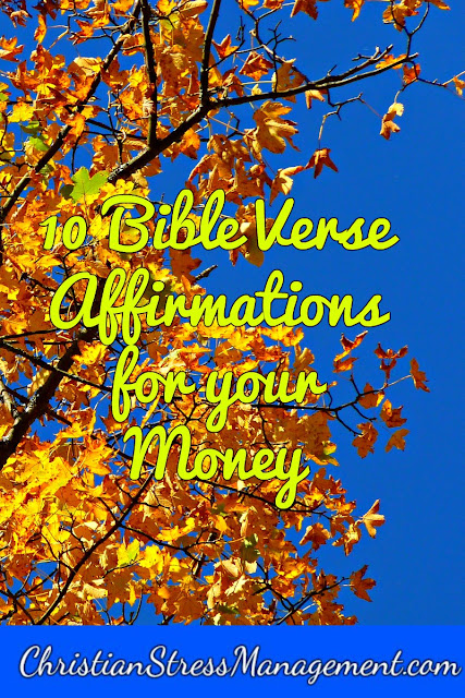 10 Bible verse affirmations for your money