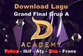 Download lagu konser final babak 6 besar grup A D'Academy Indosiar