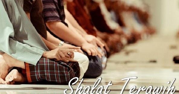 Tata Cara Shalat Tarawih Lengkap Disertai Bacaan Doa ...