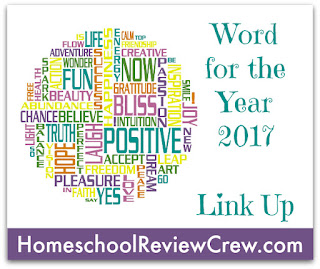 http://schoolhousereviewcrew.com/word-for-the-year-2017-link-up/