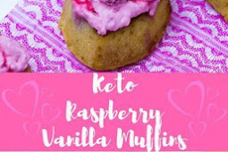 KETO RASPBERRY VANILLA MUFFINS – LOW CARB SPECIAL TREAT