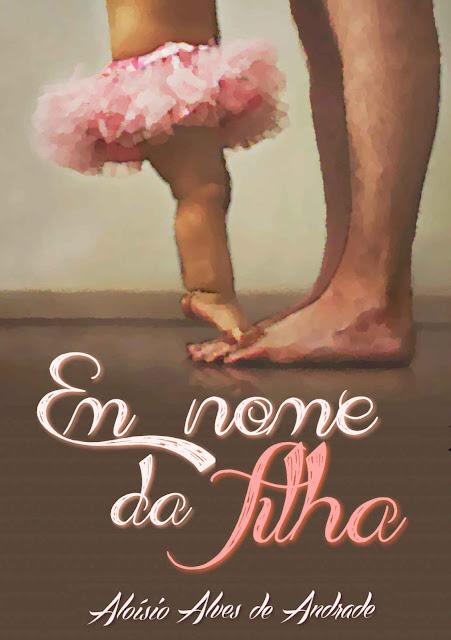 Em Nome Da Filha Aloísio Alves De Andrade