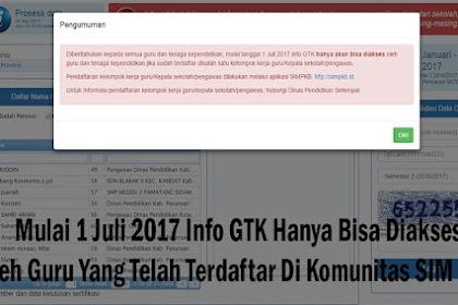 Mulai 1 Juli 2017 Info GTK Hanya Bisa Diakses Oleh Guru Yang Telah Terdaftar Di Komunitas SIM PKB