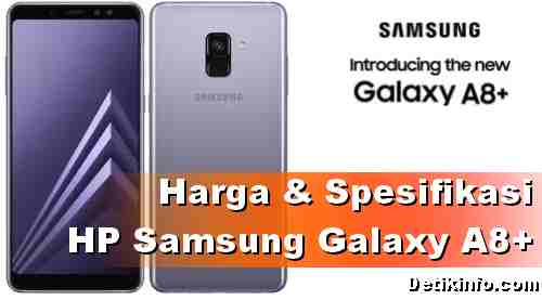 Harga Samsung Galaxy A8 Plus 2018