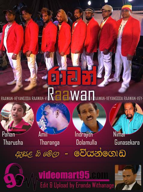 RAAWAN Live @ Veyangoda 2017