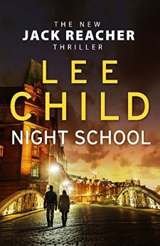 Download Free Night School Jack Reacher : Book 21 by Lee Child Book PDF