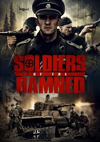 Watch Soldiers of the Damned Online Free in HD