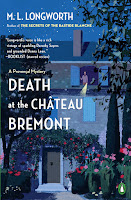 all about Death at the Chateau Bremont by M. L. Longworth