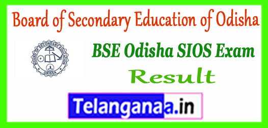 BSE SIOS Odisha State Institute of Open School 10th Result 2017-18