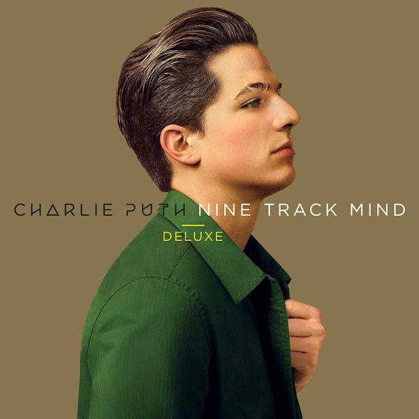 Charlie Puth - Nine Track Mind (Deluxe) [International Version] Cover