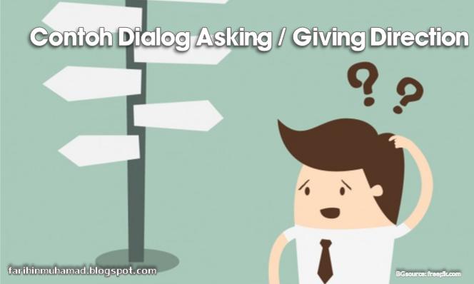 Contoh Dialog Asking Giving Direction Farihin S Blog