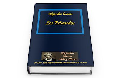 Los Estuardos Alejandro Dumas