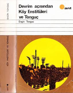 Engin Tonguç - Devrim Açısından Köy Enstitüleri ve Tonguç