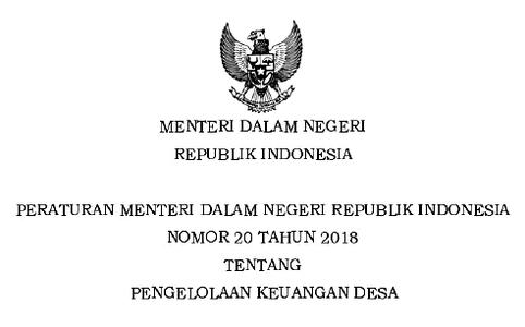 Permendagri Nomor 20 Tahun 2018 tentang Pengelolaan Keuangan Desa
