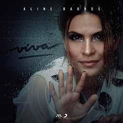 Baixar CD Viva - Aline Barros