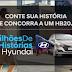 """Promoção: """"Milhões de Histórias Hyundai"""""""