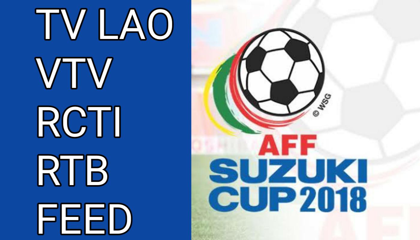 Chanel yang Akan Tayangkan AFF Suzuki Cup 2018