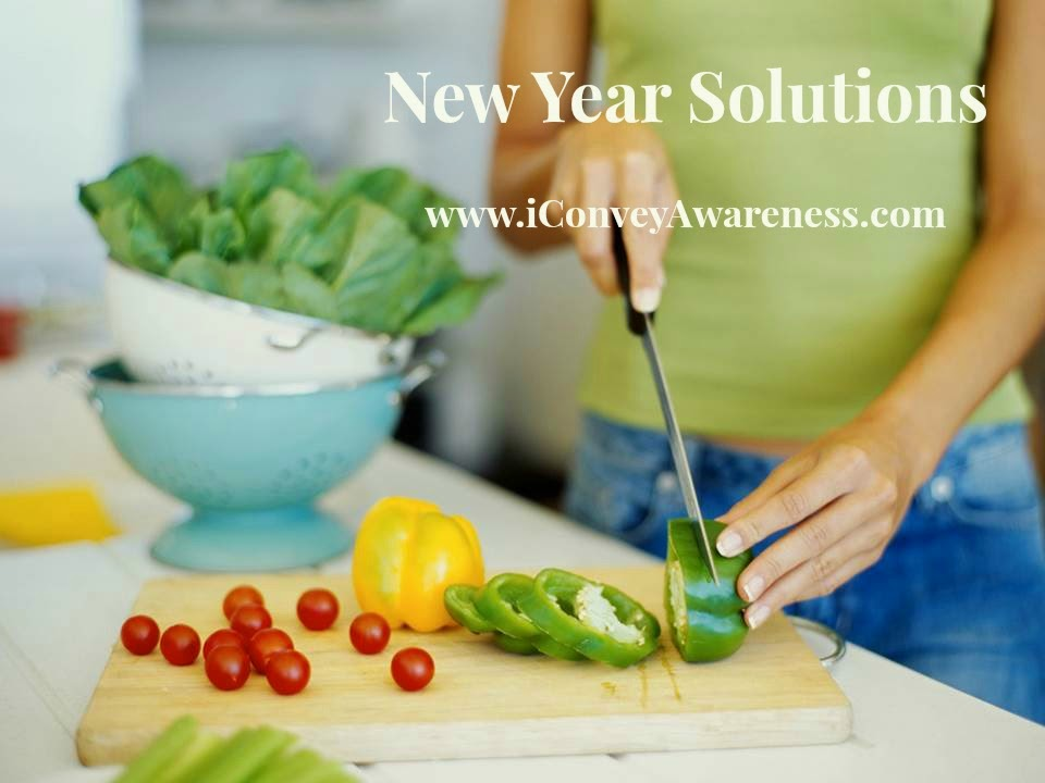 iConveyAwareness New Year Solutions: Nutrition