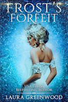 Frost's Forfeit Laura Greenwood