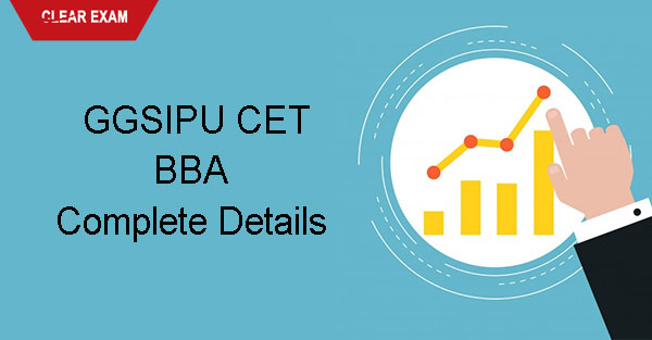 GGSIPU CET BBA-Complete Details