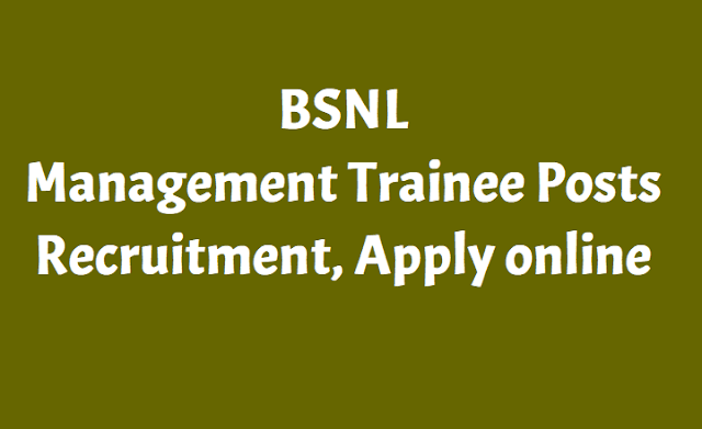 BSNL Management Trainee Posts