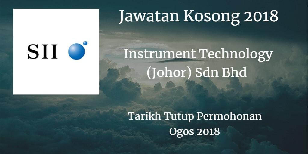 Jawatan Kosong INSTRUMENTS TECHNOLOGY (JOHOR) SDN. BHD Ogos 2018