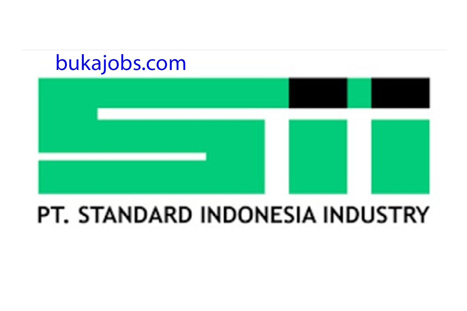 Lowongan Kerja PT Standart Indonesia Industri (SII)