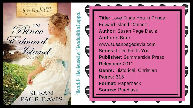 How to anger Royalty and find true love. Book Review | Love Finds You in Prince Edward Island Canada by Susan Page Davis. www.readwithacuppa.com