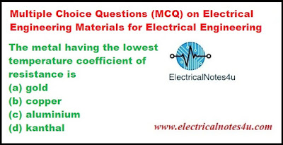 MCQ on Electrical Engineering Materials for Electrical Engineering
