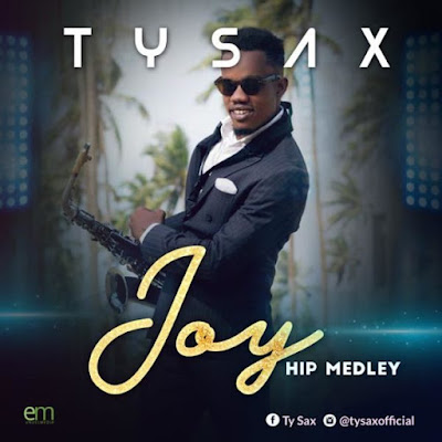 Gospel Songs; TY Sax – Joy Hip Medley
