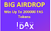 BIG AIRDROP FOR IDAX USERS WIN 200000 FAS TOKENS
