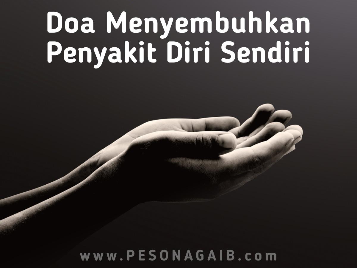 Amalan Doa Menyembuhkan Penyakit Diri Sendiri