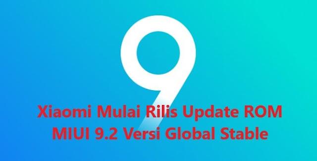 Fitur Baru ROM MIUI 9.2 Versi Global Stabil