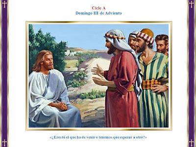 """Resultado de imagen de Comentario: Tercer Domingo de Adviento. (Mt 11, 2-11) """"NO HA NACIDO DE MUJER UNO MÁS GRANDE QUE JUAN EL BAUTISTA"""""""