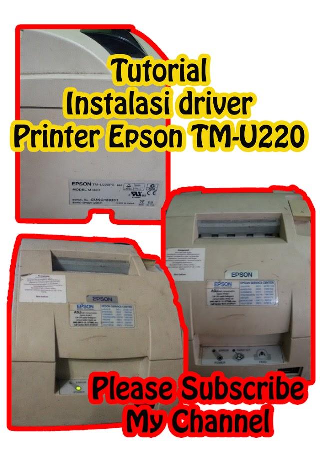 Tutorial Instalasi Driver Printer Epson TM-U220