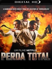 Perda Total 2018 – Torrent Download – WEB-DL 720p e 1080p Dublado / Dual Áudio
