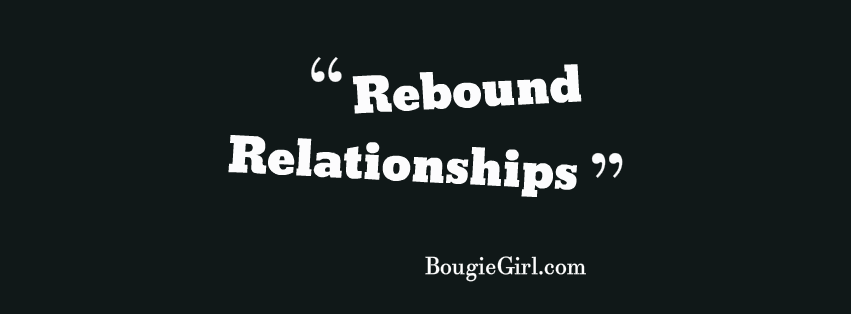 Rebound Relationship Quote About Love: Top 10 Ways To Get Your Boyfriend Back, My Ex Girl Is In A