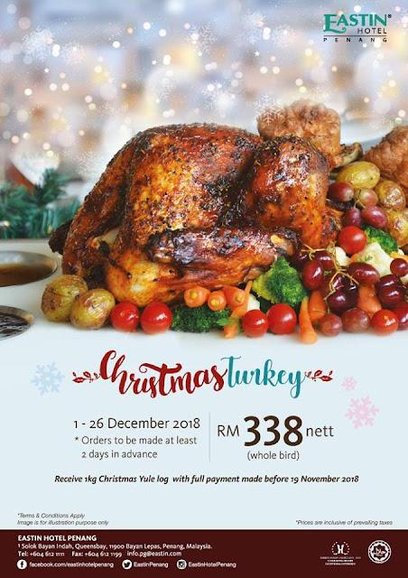 <b>Christmas Turkey</b> @ Eastin Penang | Malaysian Foodie