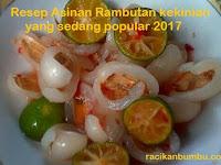 Resep Asinan Rambutan kekinian yang sedang popular 2017