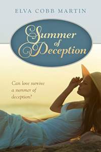 Summer of Deception - book promotion by Elva Cobb Martin