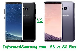 Perbandingan Samsung Galaxy S8 vs S8 Plus
