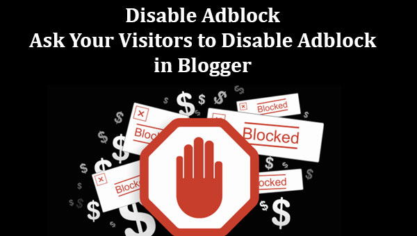 Ask Visitors to Disable Adblock