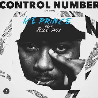 Ice Prince – Control Number (feat. Jesse Jagz)