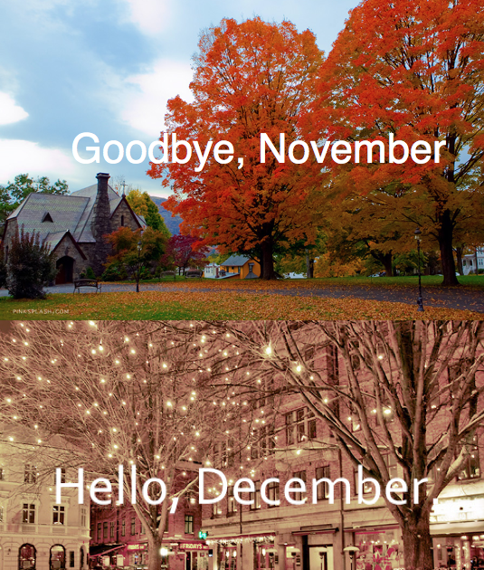 Happiness Is My Choice Goodbye But Super Thanks November Hello