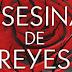 Reseña: Asesina de Reyes