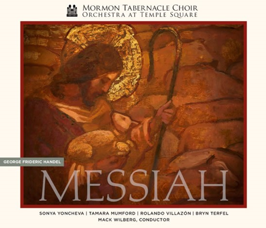 IN REVIEW: Georg Friedrich Händel - MESSIAH (Mormon Tabernacle Choir CFN 1631-2)